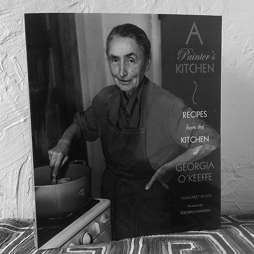 Georgia O'Keeffe Cookbook